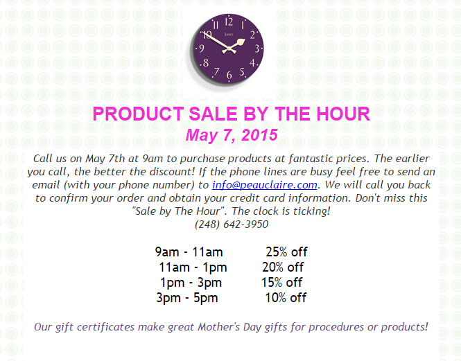 Sale by the Hour! May 7th Only!